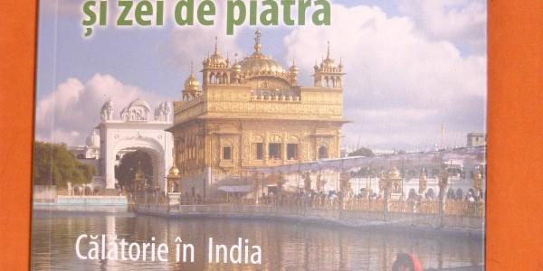 """""""Vulcani, fluvii sacre și zei de piatră * Călătorie în India și sud-estul asiatic»"""