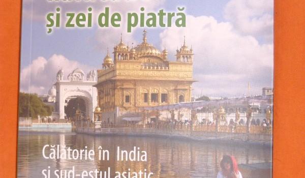 """""""Vulcani, fluvii sacre și zei de piatră * Călătorie în India și sud-estul asiatic"""""""