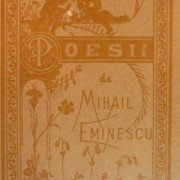 Poesii de Mihail Eminescu – 130 de ani de la apariția volumului