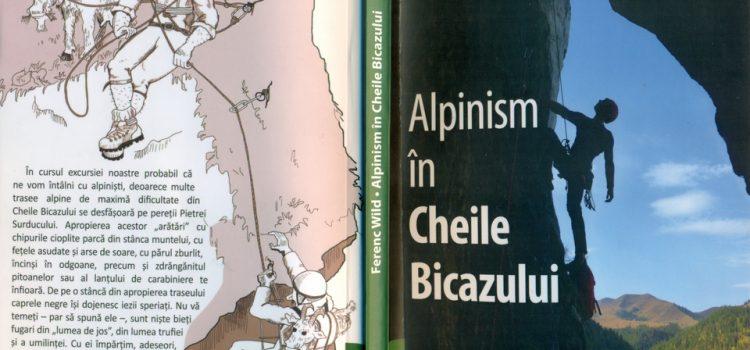 Alpinism în Cheile Bicazului