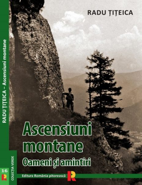 Coperta Ascensiuni in Bucegi 1 e1473702757126 464x607 - Biblioteca montaniardului (I)