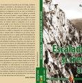 """O nouă apariție în Colecția Verde: """"Escalade și creste alpine"""" de Radu ȚIȚEICA"""